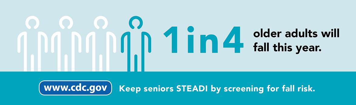 Falls can kill — keep seniors STEADI